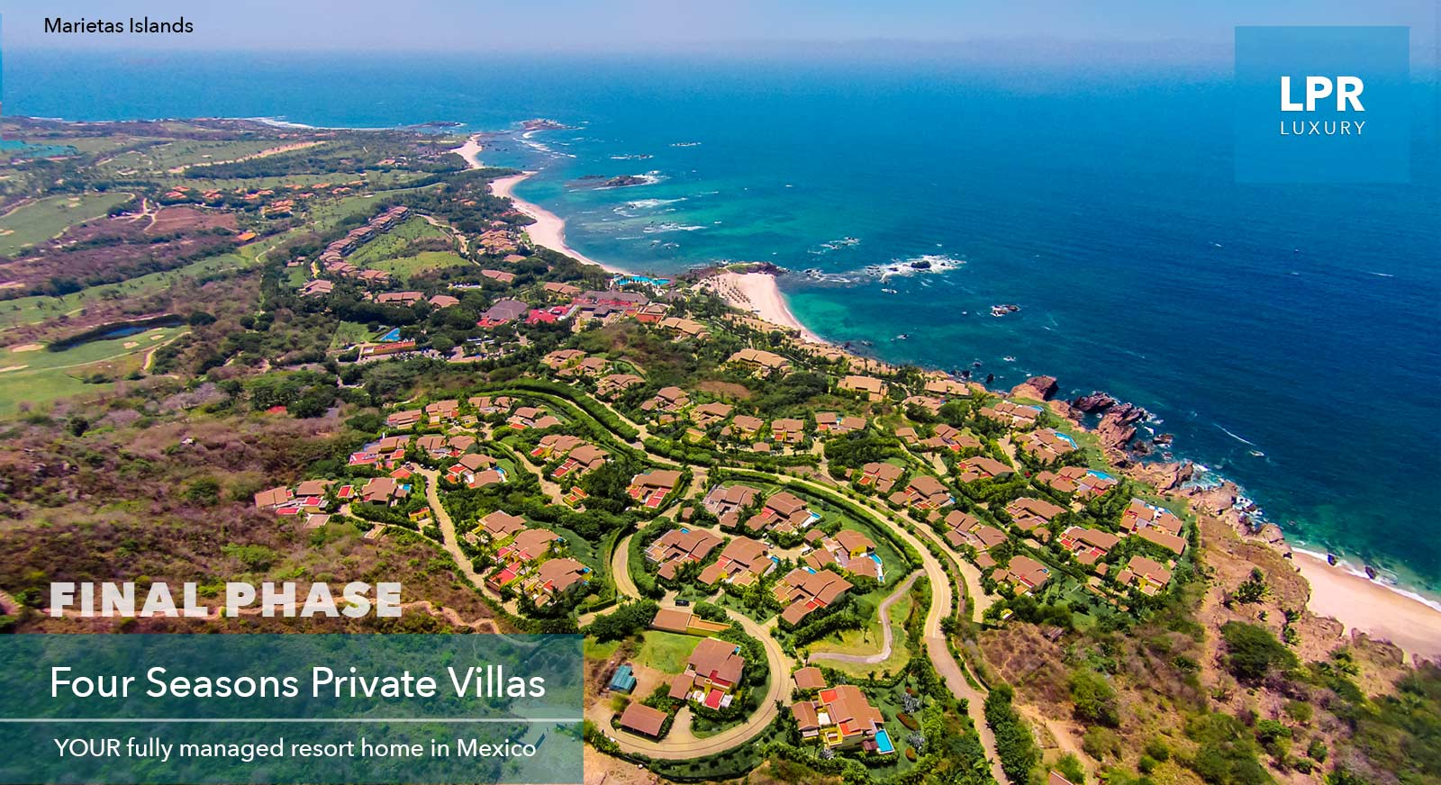 The Four Seasons Private Villas final phase