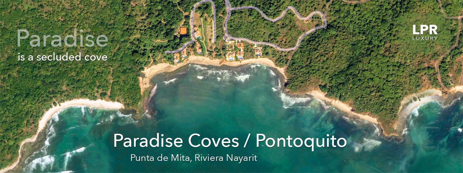 Paradise Coves and Pontoquito - Luxury Punta de Mita Real Estate and Vacation Rentals