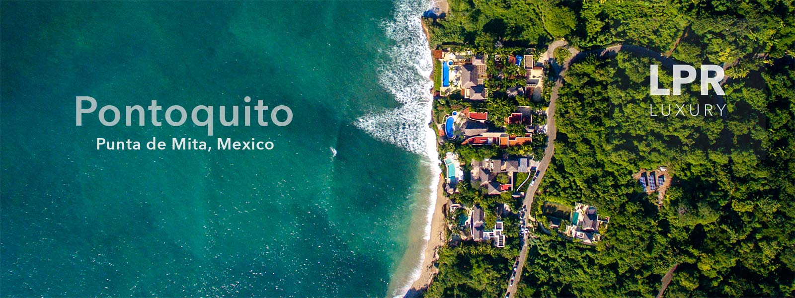 Pontoquito - Luxury Punta de Mita Real Estate and Vacation Rentals