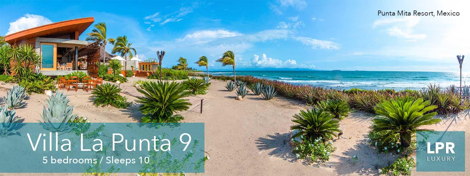 Villa la Punta 9 - La Punta Estates - Punta Mita Mexico - Luxury Villa Rental