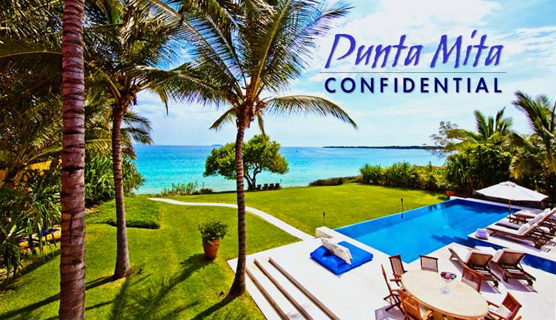 Punta Mita Confidential - The Best Real Estate Deals in the Resort