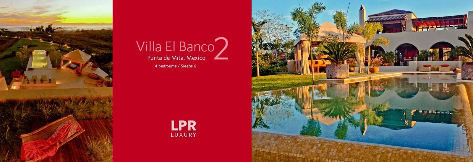 Villa El Banco 2 - Luxury Punta Mita Rentals and Real Estate - Vallarta | Nayarit, Mexico