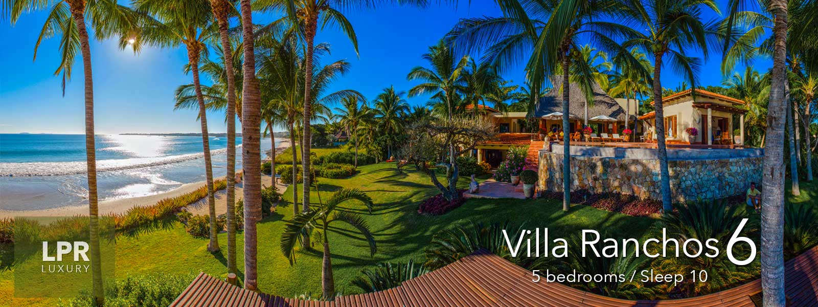Villa Ranchos 6 - Luxury beachfront vacation villa at the Punta Mita Resort - home of the Four Seasons / St. Regis Punta Mita Mexico
