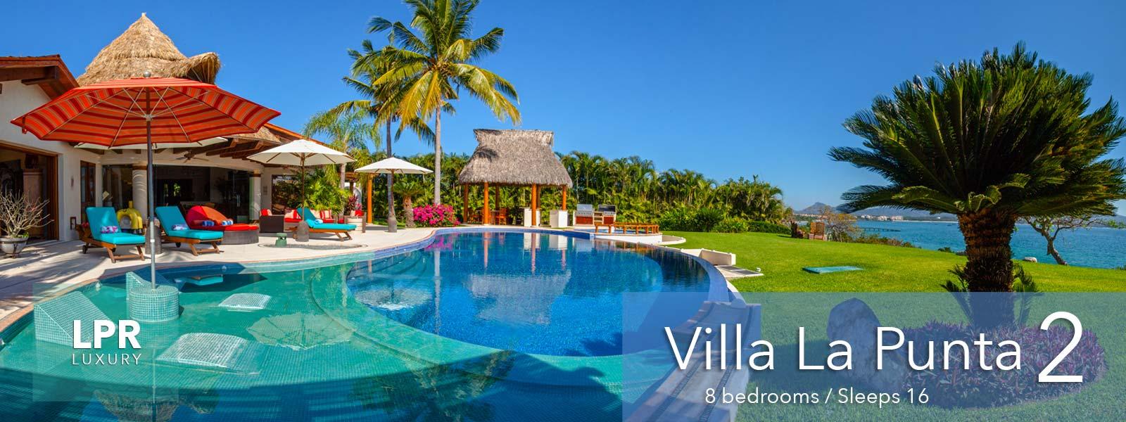 Villa La Punta 2 - Luxury Punta Mita Vacation Villa Rentals - Punta Mita Resort