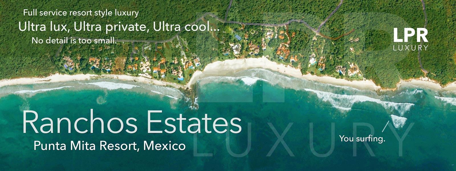 Ranchos Estates - Luxury Villas of the Punta Mita Resort, Mexico