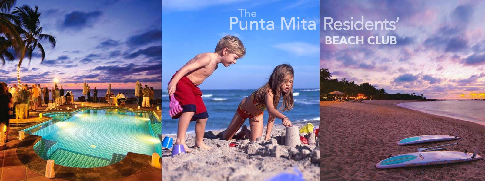 There are two residents beach clubs atthe Punta Mita Resort