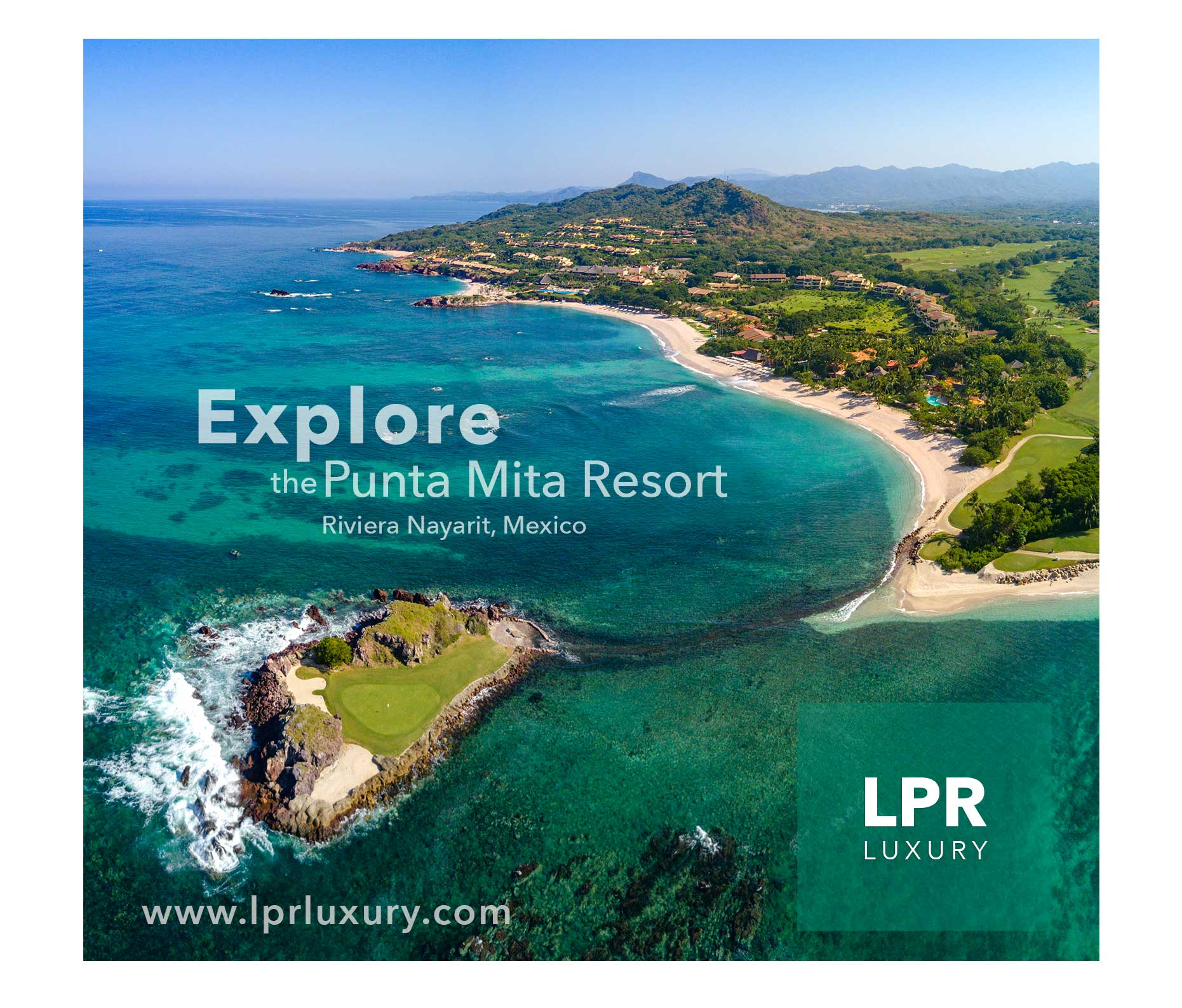 Explore the Punta Mita Resort - North Shore Puerto Vallarta luxury real estate and vacation rentals