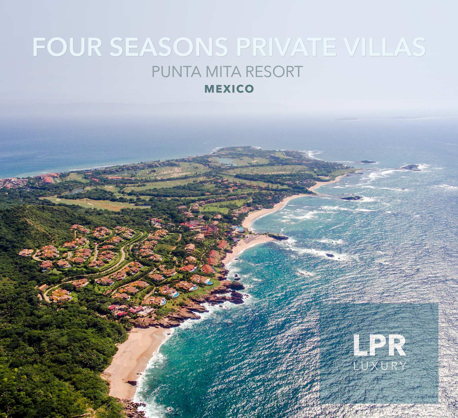 The Four Seasons Private Villas at the exclusive Punta Mita Resort, Riviera Nayarit, Mexico