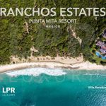 The New Ranchos Estates at the Punta Mita Resort