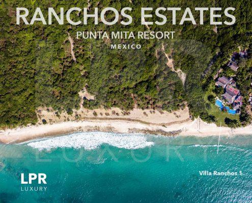 Ranchos Estates at the ultra exclusive Punta Mita Resort - Riviera Nayarit, Mexico
