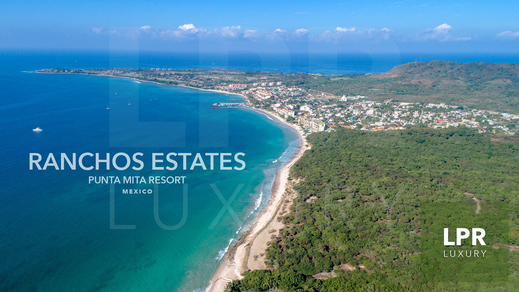 Ranchos Estates at the ultra exclusive Punta Mita Resort - Riviera Nayarit, Mexico