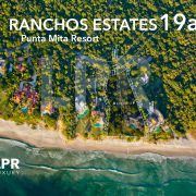Ranchos Estates 19-A - Punta Mita Resort, Riviera Nayarit, Mexico