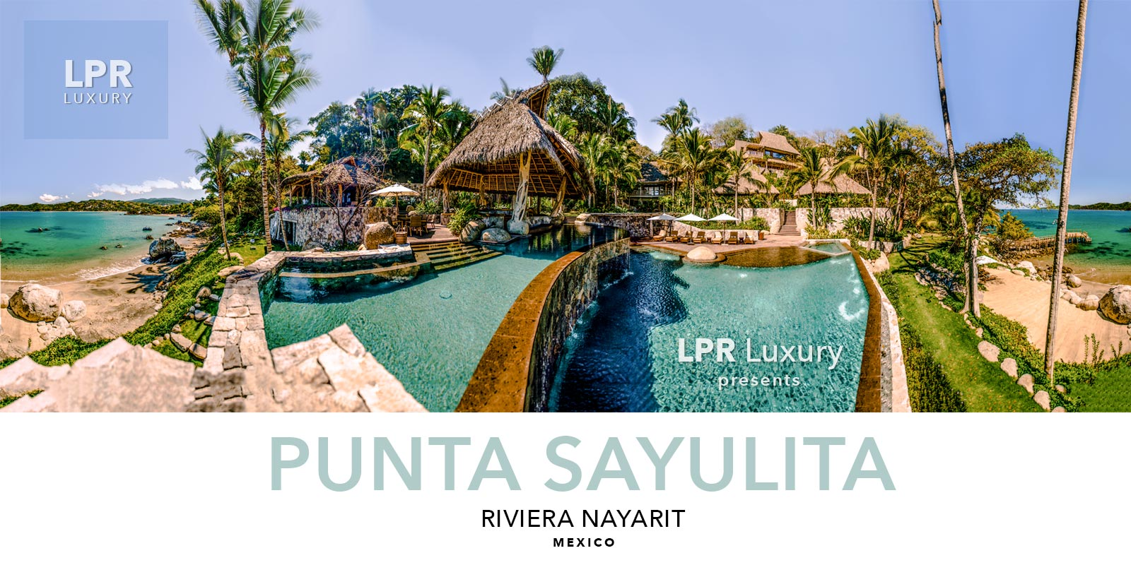 Punta Sayulita - Luxury Real Estate and Vacation rental villas in Sayulita, Riviera Nayarit, Mexico - North of Puerto Vallarta.