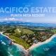Pacifico Estates - Luxury homes stie lots and villas next to the St. Regis, Punta Mita Resort, Riviera Nayarit, Mexico