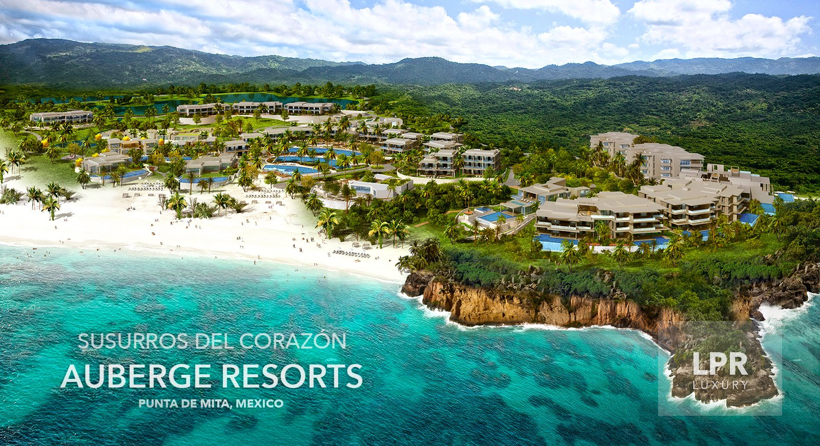 Auberge Resort & Residences - Sussuros del Corazón - Punta de Mita, Riviera Nayarit, Mexico - Luxury real estate for sale
