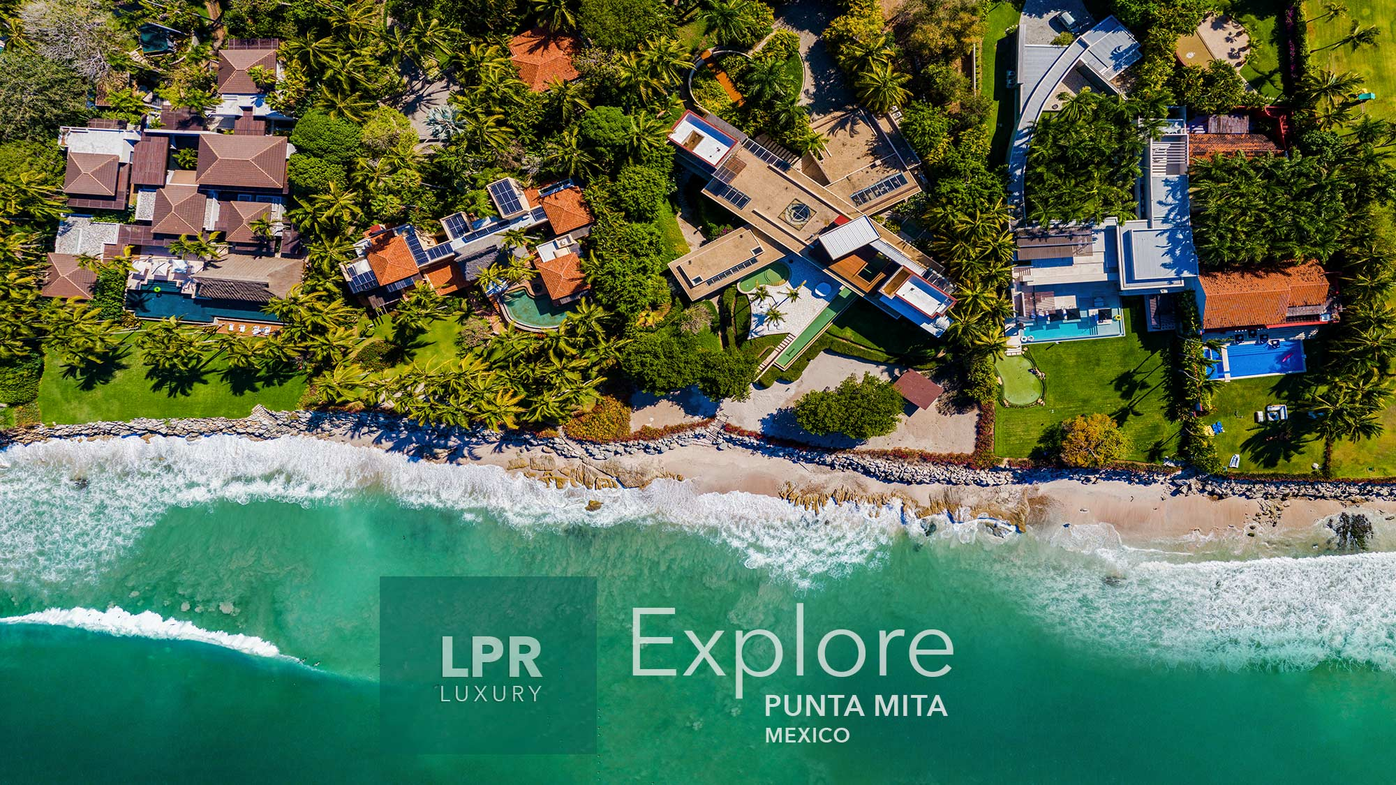 Explore Punta Mita - Riviera Nayarit, Mexico - The best luxury resort residential real estate in Mexico.