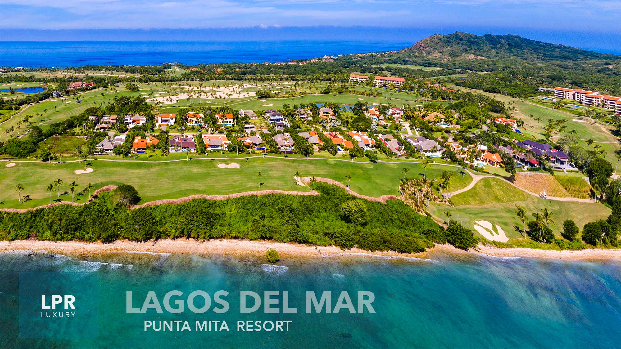 Lagos del Mar - Luxury resort oceanfront estate building lot - Four Seasons / St. Regis - luxury real estate - Riviera Nayarit, Mexico