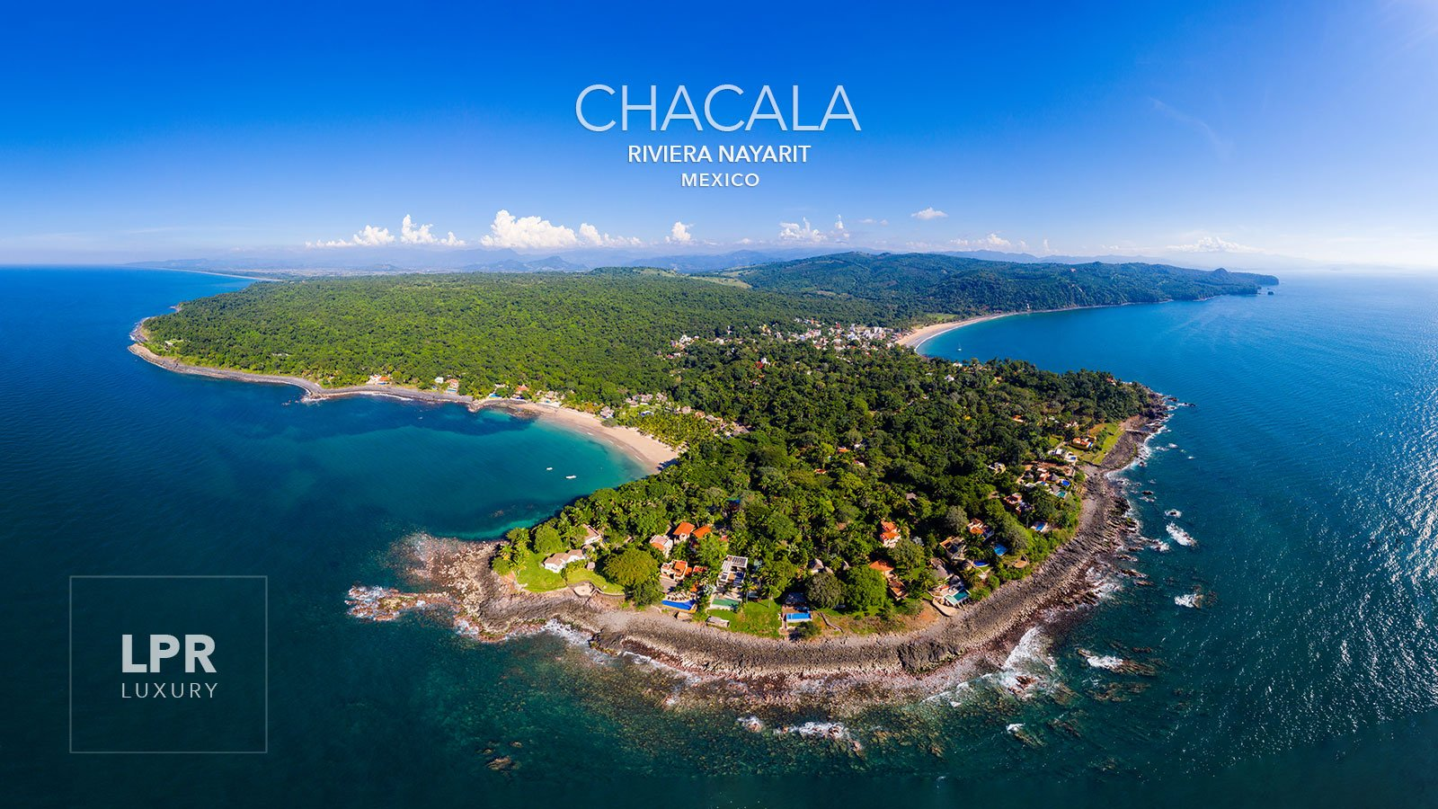 Chacala Riviera Nayarit - Mexico - Luxury real estate and vacation rentals