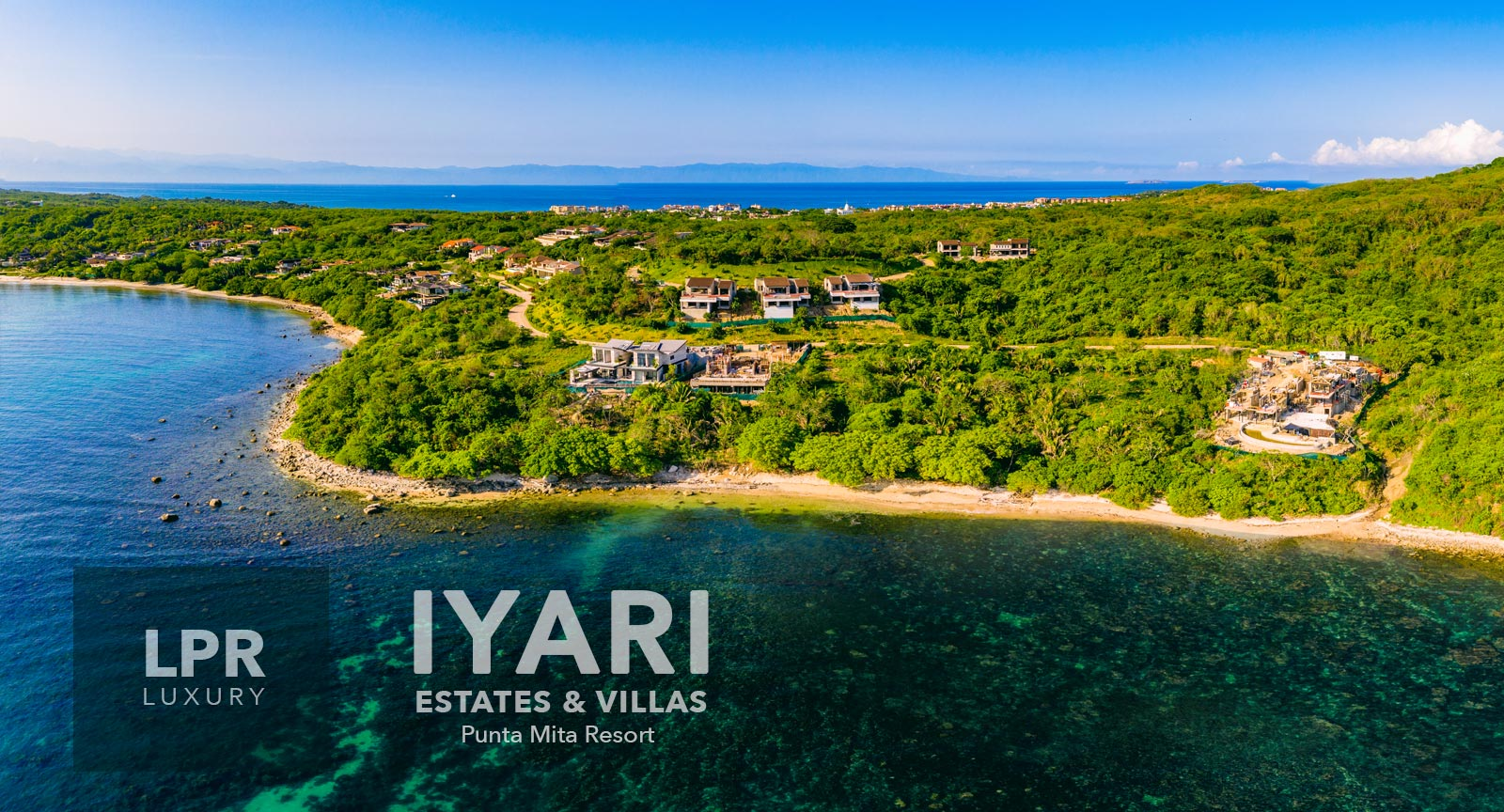 Iyari Estates & Villas - Luxury real estate at the Punta Mita Resort, Riviera Nayarit, Mexico