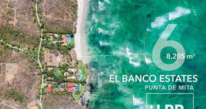 El Banco Estates - Lot 6 - Auberge Resort - Ultra luxury resort real estate - Home site building lots for sale near the Punta Mita Resort, Riviera Nayarit, Mexico