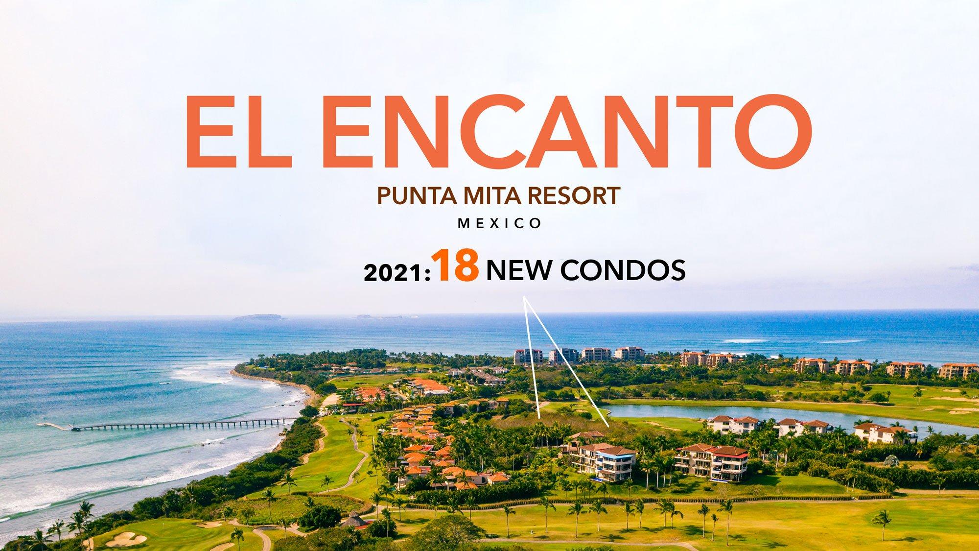 NEW: El Encanto condos on the Jack Nicklaus golf course at the Punta Mita Resort, Riviera Nayarit, Mexico